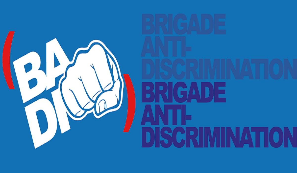 La brigade anti-discrimination est une page Facebook destinée à recueillir les témoignages des victimes et de les orienter vers les interlocuteurs compétents.