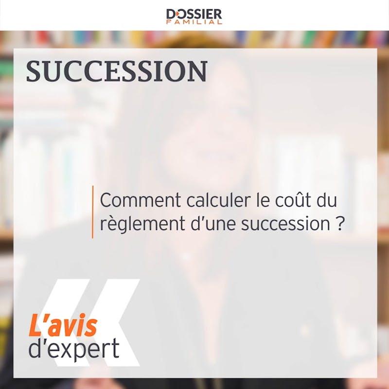 Comment évaluer le coût du règlement d'une succession ?