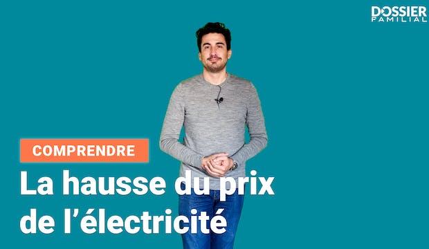 Comment le prix de l'électricité augmente-t-il ?