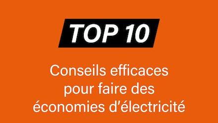 Énergie : 20 conseils pour faire des économies d'électricité